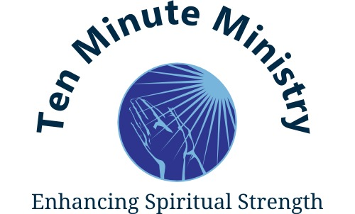 Ten Minute Ministry