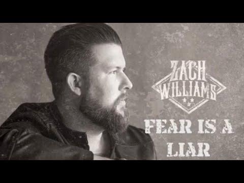 Fear Is A Liar by Zach Williams